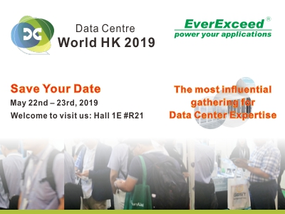 Welcome to visit EverExceed at Data Centre World HK-2019
